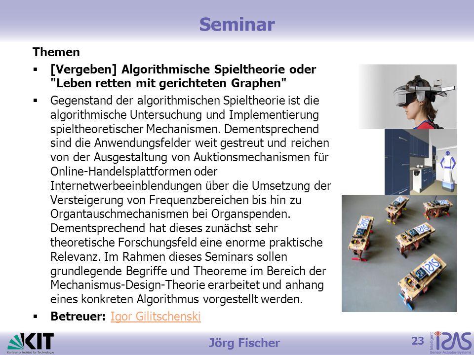 Seminar Themen. [Vergeben] Algorithmische Spieltheorie oder Leben retten mit gerichteten Graphen